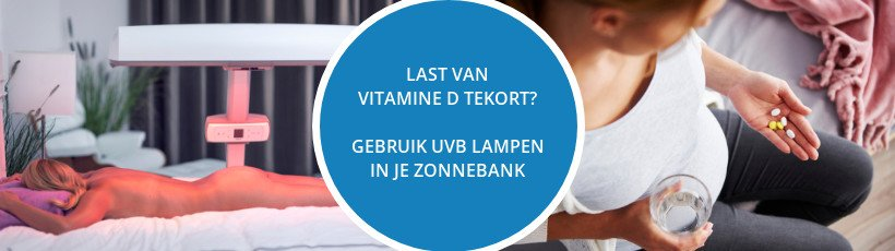 Zonnebank tegen vitamine D tekort? Kies voor UVB Zonnebanklampen